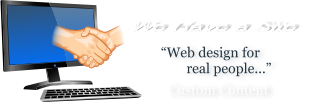 We Have a Site Web Design - Placerville Web Design in Gold Country